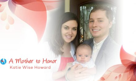 A Mother To Honor — Katie Wise Howard