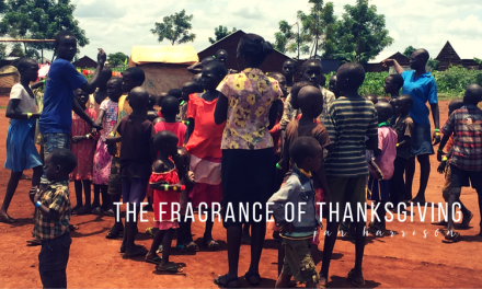 The Fragrance of Thanksgiving